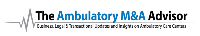 The Ambulatory M&A Advisor