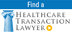 Find a Healthcare Transaction Lawyer